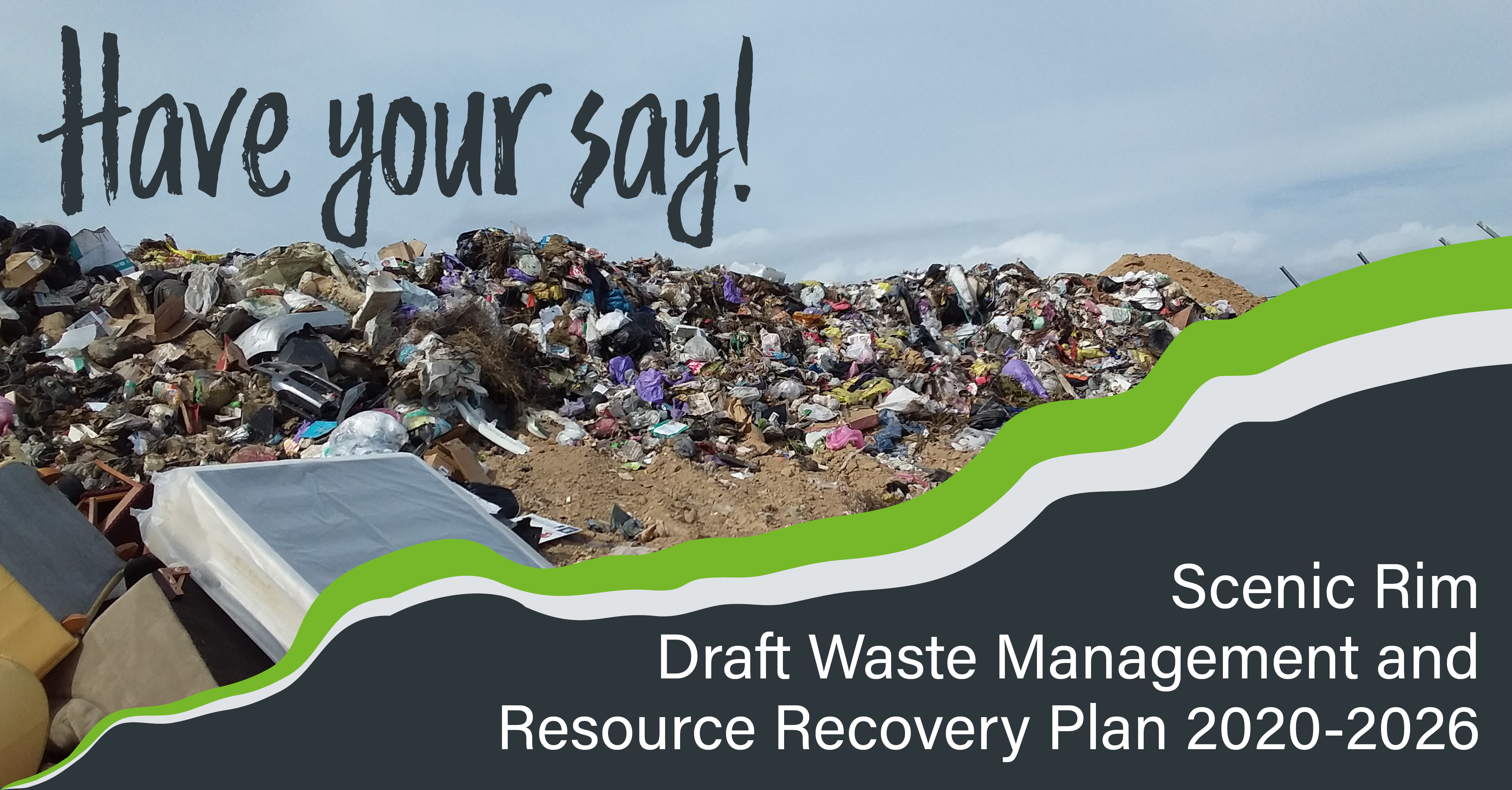 Have your say on Council's waste management strategy